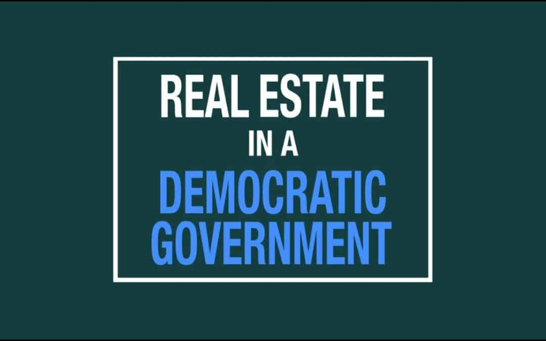 Real Estate under a Democratic Government
