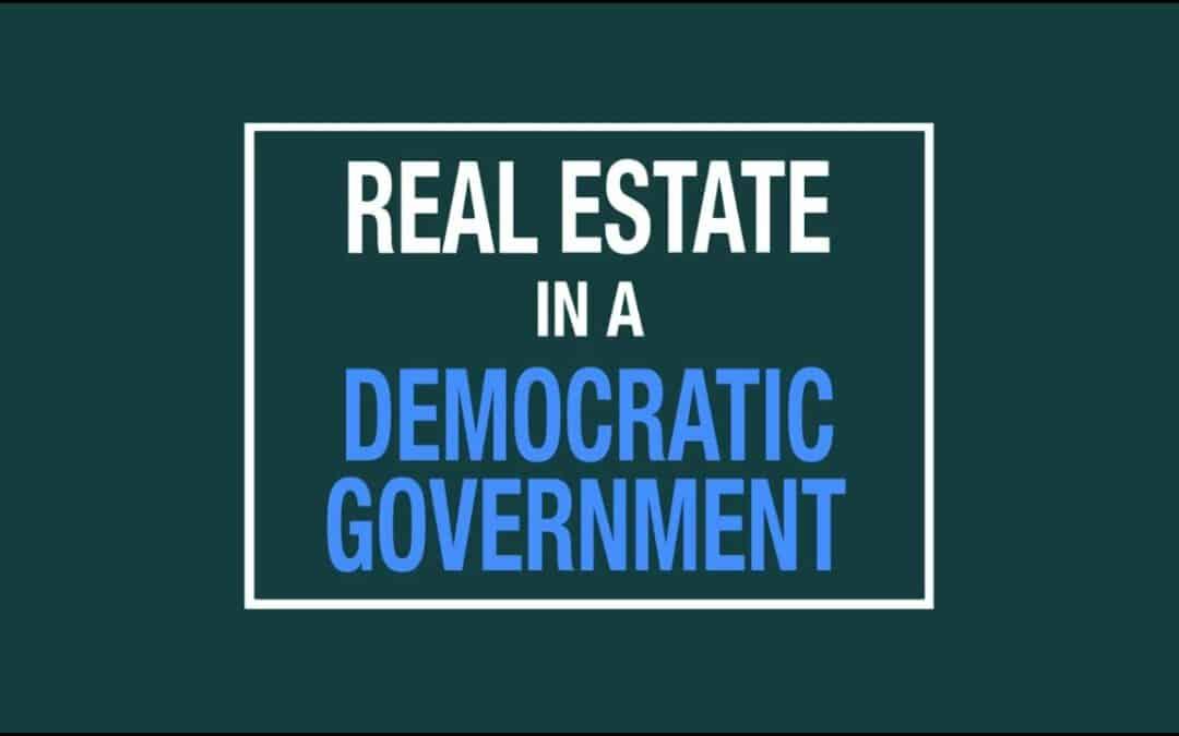 Real Estate under a Democratic Government