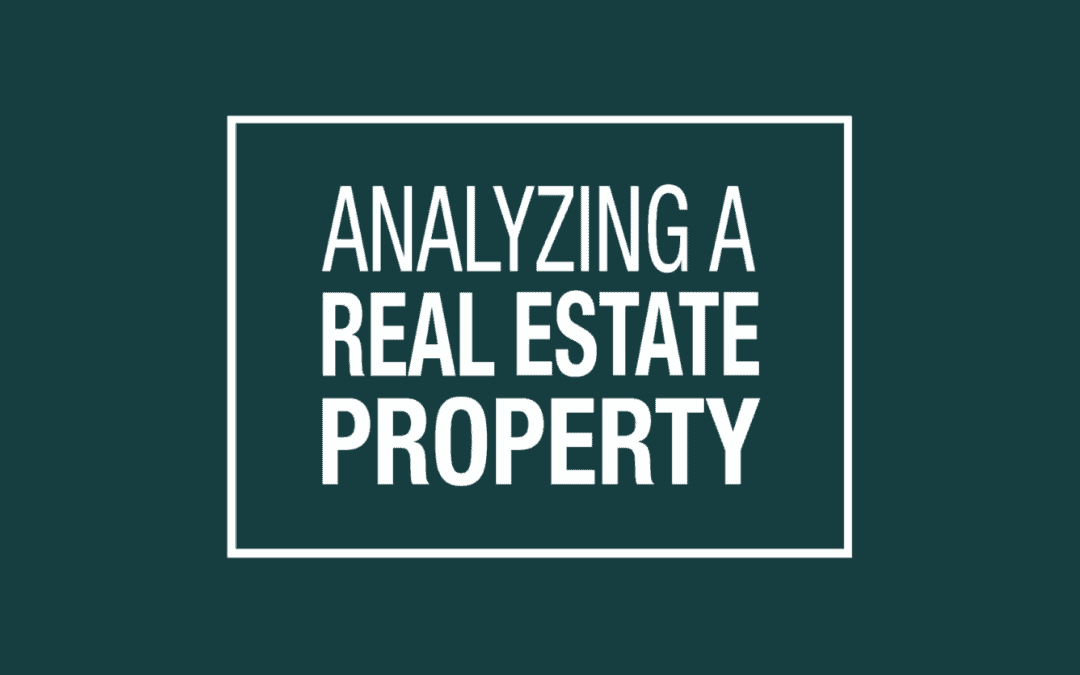Analyzing a Real Estate Property